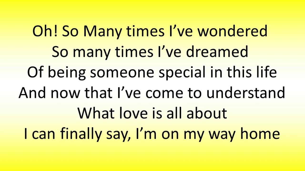 I M On My Way Back Home Lyrics Video