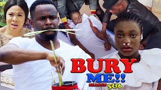 BURY ME SEASON 6 (NEW HIT MOVIE) - ZUBBY MICHEAL|2021 LATEST NIGERIAN NOLLYWOOD MOVIE
