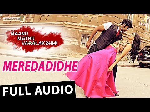 Meredadide Full Song - Naanu Mathu Varalakshmi | New Kannada Movie | Prithvi, Gubbi, V. Harikrishna