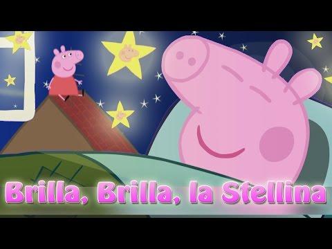 Peppa Pig in Italiano Brilla Brilla la stellina Canzoni per bambini di Peppa Pig