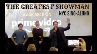 The Greatest Showman NYC Sing-Along | Benj Pasek | Justin Paul | Hugh Jackman