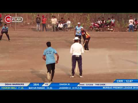 FINAL MATCH DISHA WARRIORS VS🔴 MPL 2018 -MURBAD PREMIER LEAGUE ,MURBAD