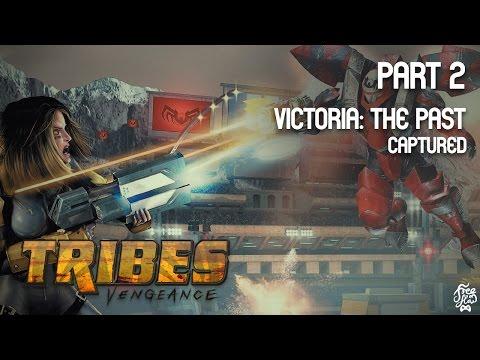 Full Play - Tribes Vengeance: Part 2