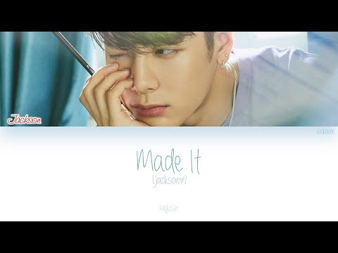 [ENG] GOT7 (Jackson (잭슨)) - Made It (Color Coded Lyrics)