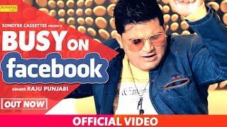 Busy On Facebook | Raju Punjabi, Naveen Sindhu, DilSimran Kaur, VR.Bros. | Haryanvi Song