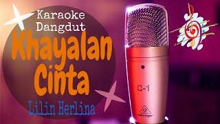 Download Karaoke Khayalan Cinta - Lilin Herlina (Karaoke Dangdut Lirik Tanpa Vocal)