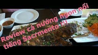 Đi ăn cá nướng ngon nhất Sacramento ,review nhà hàng Tây Giang