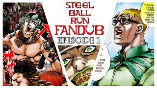 Steel Ball Run Fandub: Episode 1