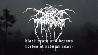 Darkthrone - Hordes of Nebullah (from Black Death and Beyond)