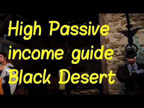 Black Desert online - Passive income guide for new players 2018