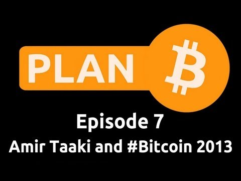 Amir Taaki and #Bitcoin 2013 Wrap Up | Plan B 7