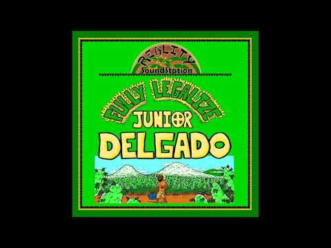 Junior Delgado Fully Legalize