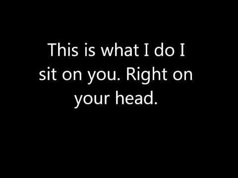 Sit on You - Tim and Eric (lyrics)
