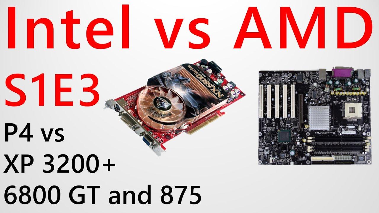 Intel Vs AMD S1E3