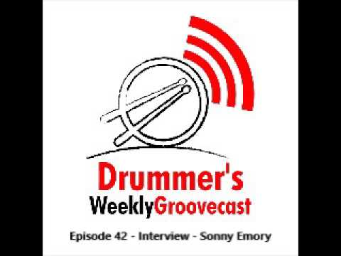 Drummer's Weekly Groovecast Episode 42   Interview   Sonny Emory