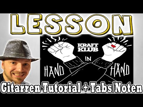 ★Kraftklub HAND IN HAND Gitarren Tutorial | Tabs/Noten+Overhead Cam [Deutsch] Video Lesson★