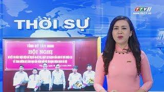 TayNinhTV   THỜI SỰ TÂY NINH 21-8-2019   Tin tức hôm nay.