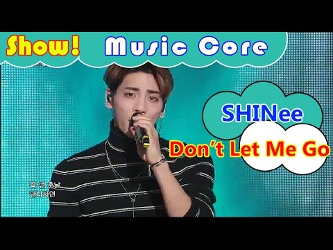 [HOT] SHINee - Don`t Let Me Go, 샤이니 - 투명 우산 Show Music core 20161022