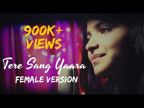 Tere Sang Yaara (Female Version)-Rustom |Cover By Davinder Singh & Prateeksha | Atif Aslam| IronWood