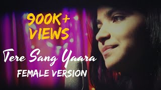 Tere Sang Yaara (Female Version)-Rustom  Cover By Davinder Singh & Prateeksha   Atif Aslam  IronWood