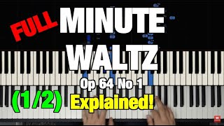 CHOPIN - MINUTE WALTZ (OP. 64  NO. 1) PIANO TUTORIAL - How to Play Piano Lesson (Part 1 of 2)