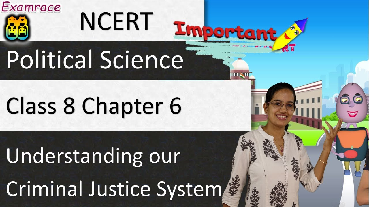 NCERT Class 8 Political Science Chapter 6: Understanding Our