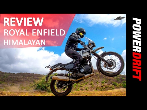 Review : Royal Enfield Himalayan : PowerDrift