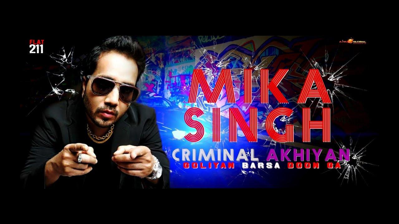 Download Criminal Akhiyan   FLAT 211   Lyrical   Mika Singh   Ft VicKy   Ft Prakash Prabhakar   Ft Yashita