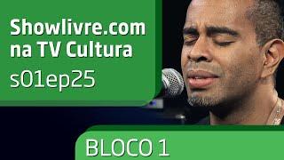 """showlivre.com na tv cultura - s01ep25 - """"Filhos da música"""" - bloco 1"""