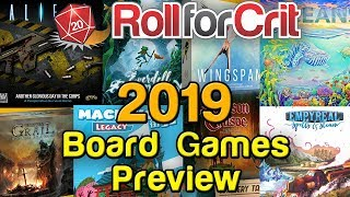 Our Most Anticipated Board Games of 2019 | Roll For Crit