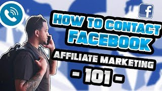 How To Contact Facebook - Affiliate Marketing 101
