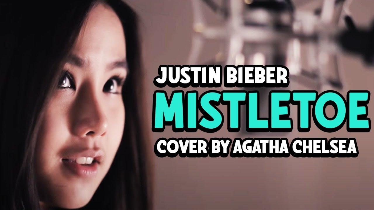 Justin Bieber - Mistletoe Cover by Agatha Chelsea