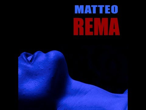 Matteo - Rema