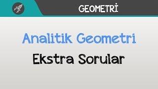 Analitik Geometri - Ekstra Sorular
