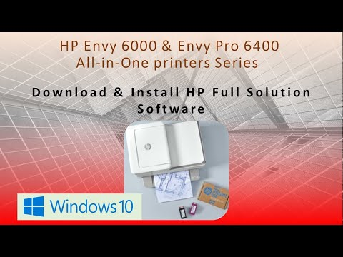 HP Envy 6055 | HP Envy Pro 6455 : Download & Install HP Full solution software on Win 10 Computer