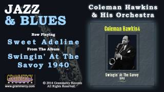 Coleman Hawkins & His Orchestra - Sweet Adeline