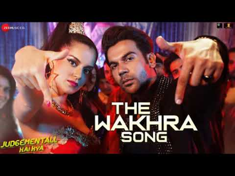 Full Song: The Wakhra Song - Navv Inder, Lisa Mishra & Raja Kumari - Jugdementall Hai Kya (2019)