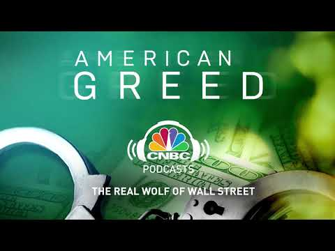 American Greed Podcast: The Real Wolf Of Wall Street | CNBC Prime