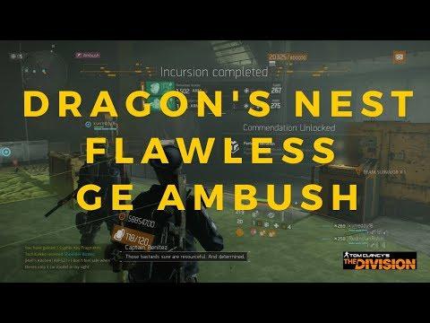 The Division Dragon's Nest Flawless Incursion (Ambush GE)!