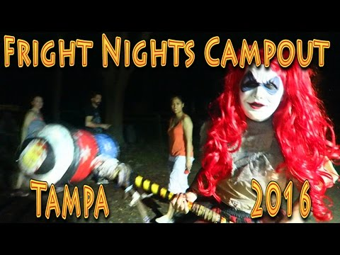 Fright Nights Campout 2016 Tampa!!! (06.03.2016)