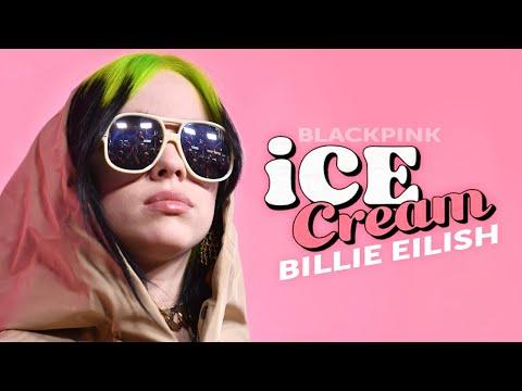Ice Cream - Billie Eilish Cover Parody - Blackpink ft. Selena Gomez