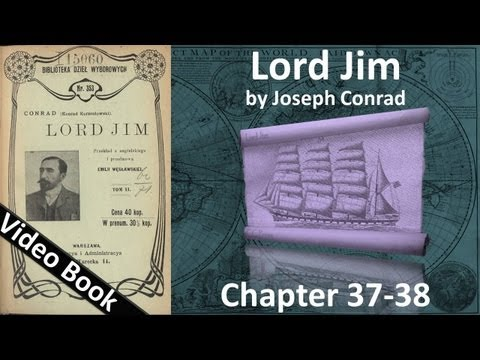 Chapter 37-38 - Lord Jim by Joseph Conrad