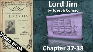 Chapter 37-38 - Lord Jim by Joseph Conrad(, 2011-09-14T13:23:20.000Z)