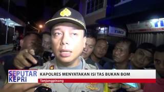 TV KEPRI.Berita Kapolres tanjungpinang nyatakan isi tas hitam di jalan pos bukan bom