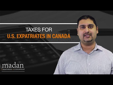 Taxes for U.S. Expatriates in Canada