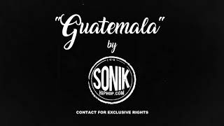 """Guatemala"" 2017 Hip Hop Rap Beat Instrumental [SonikHipHop.com]"