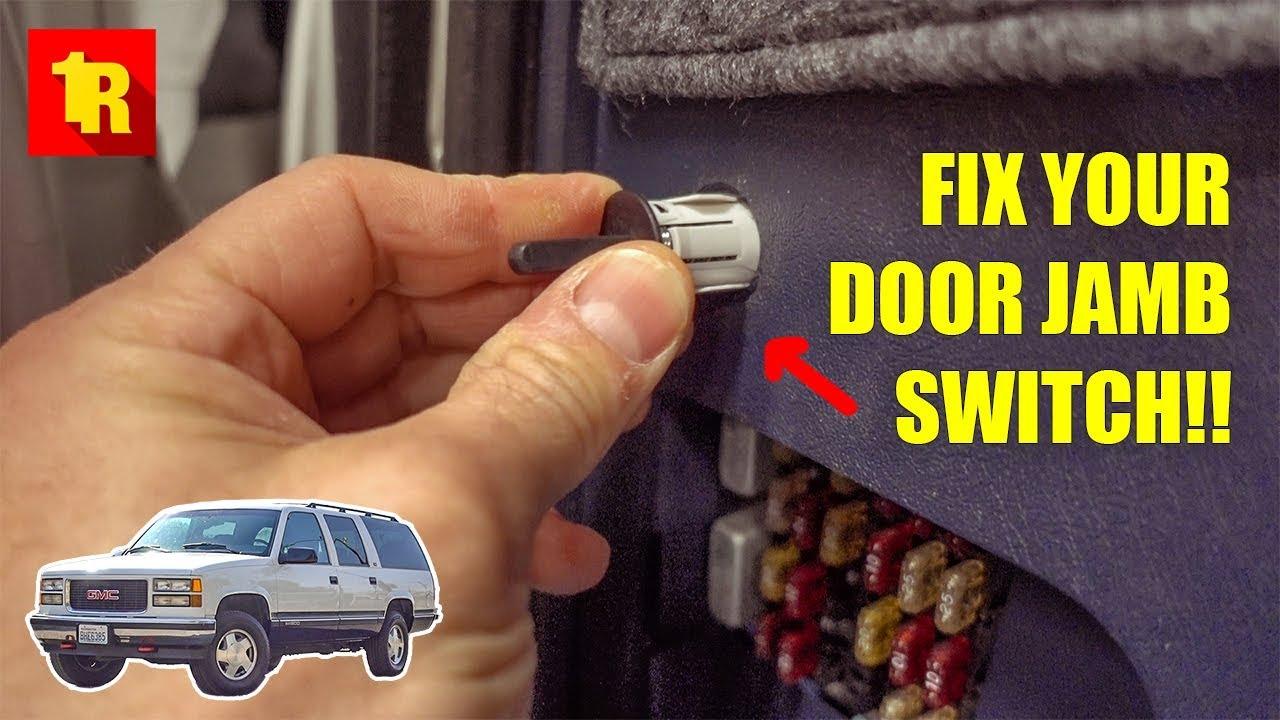How To Fix 1995 1999 Gmc Chevrolet Door Jamb Switch Youtube