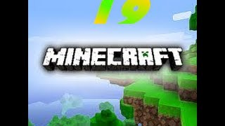 Minecraft Part 19 (Farms!!!)