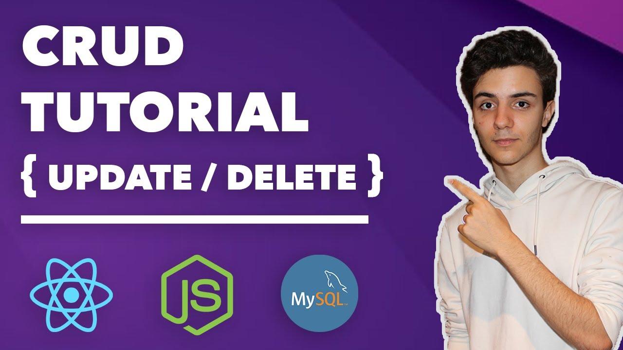Beginners CRUD Tutorial / Update and Delete - ReactJS, MySQL, NodeJS