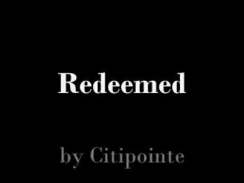 REDEEMED- Citipointe Live Lyrics